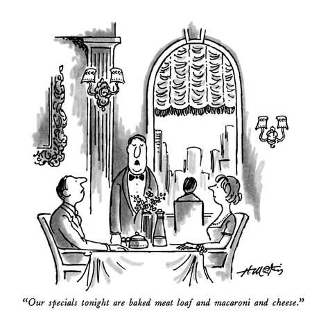 henry-martin-our-specials-tonight-are-baked-meat-loaf-and-macaroni-and-cheese-new-yorker-cartoon_a-G-9177112-8419449